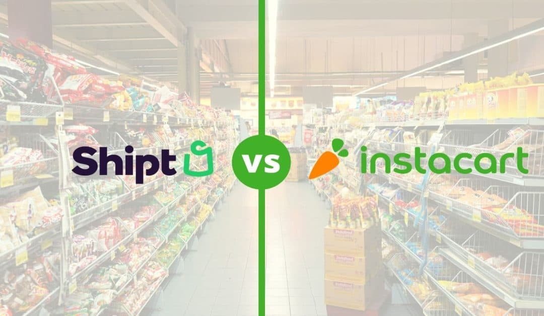 Is Shipt Better Than Instacart? (Cost and Service Comparison)